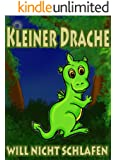 Kleiner Drache will nicht schlafen - Ein vollfarbiges Bilderbuch zum Vorlesen als Gute Nacht Geschichte: Jetzt dieses Buch kostenlos lesen mit Kindle Unlimited.
