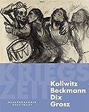 Image de Kollwitz - Beckmann - Dix - Grosz. Kriegszeit