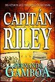 CAPIT�N RILEY: La novela de aventuras del a�o
