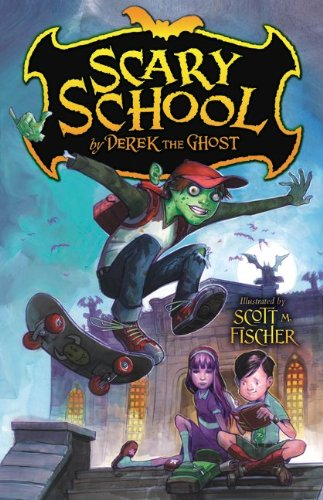 Cover of Scary School by Derek the Ghost