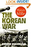 The Korean War: History in an Hour