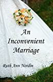 An Inconvenient Marriage (Virginia Brides)