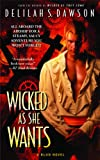 Wicked as She Wants (A Blud Novel Series Book 2)