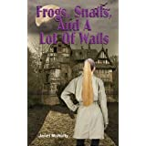 Frogs, Snails, And A Lot Of Wails (A Mellow Summers Paranormal MysterySeries: Book 2) ~ Janet McNulty