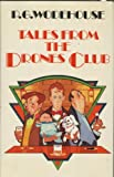 Tales from the Drones Club (0091496209) by P. G. Wodehouse