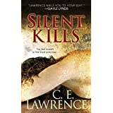 Silent Kills (Lee Campbell Book 3) ~ C.E. Lawrence
