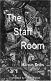 The Staff Room (Dedalus Euro Shorts)