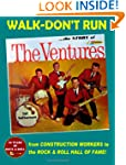 Walk-Don't Run - The Story of the Ven...