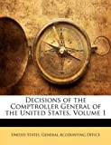 Decisions of the Comptroller General of the United States, Volume 1