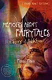 Memoirs Arent Fairytales (Young Adult Edition)