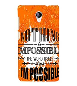 Nothing is Impossible Cute Fashion 3D Hard Polycarbonate Designer Back Case Cover for Micromax Unite 2 A106 :: Micromax A106 Unite 2