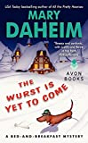 img - for The Wurst Is Yet to Come: A Bed-and-Breakfast Mystery (Bed-and-Breakfast Mysteries) book / textbook / text book
