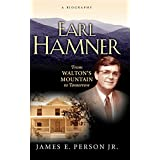 Earl Hamner: From Walton's Mountain to Tomorrow ~ James E. Person