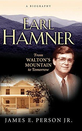 Earl Hamner: From Walton's Mountain to Tomorrow