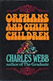 Orphans and Other Children