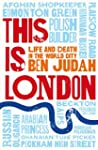 This is London: Life and Death in the...