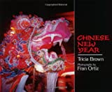 Chinese New Year (An Owlet Book) (0805055444) by Brown, Tricia