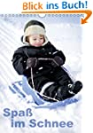 Spa� im Schnee (Wandkalender 2015 DIN...