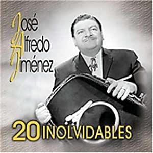 Jose Alfredo Jimenez - 20 Inolvidables - Amazon.com Music