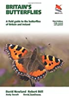Britain's Butterflies: A Field Guide to the Butterflies of Britain and Ireland, Fully Revised and Updated Third edition (WILDGuides)