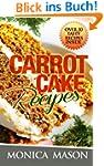 Carrot Cake Recipes - Over 20 Tasty R...