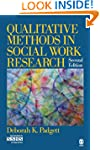 Qualitative Methods in Social Work Re...