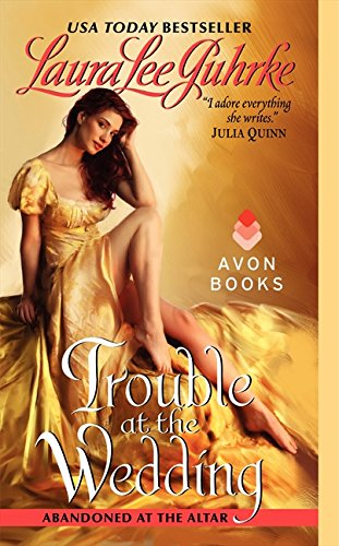 Image of Trouble at the Wedding: Abandoned at the Altar (The Abandoned At The Altar Series)