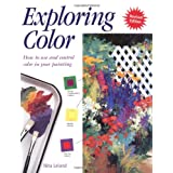 Exploring Color: How to Use and Control Color in Your Painting ~ Nita Leland