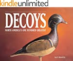 Decoys - North America's One Hundred...