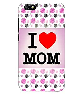 HUAWEI HONOR 4X I LOVE MOM Back Cover by PRINTSWAG