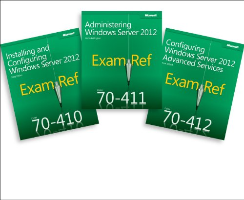 Cert Prep Pack: MCSA Windows Server 2012 (Exam Ref 70-410, 70-411, 70-412)