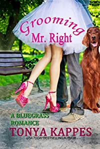 Grooming Mr. Right by Tonya Kappes ebook deal