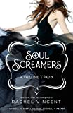 Soul Screamers, Volume Two: My Soul to KeepMy Soul to StealReaper: 2 Rachel Vincent