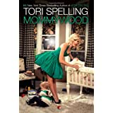 Mommywood ~ Tori Spelling