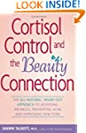 Cortisol Control and the Beauty Conne...