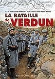 Jean-Pascal Soudagne La bataille de Verdun