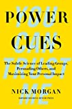 img - for Power Cues: The Subtle Science of Leading Groups, Persuading Others, and Maximizing Your Personal Impact book / textbook / text book