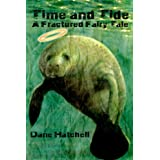 Time and Tide: A Fractured Fairy Tale