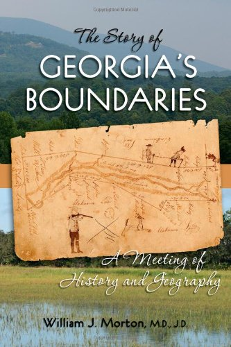 The Story of Georgia's Boundaries: A Meeting of History and Geography