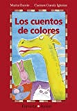 img - for Los Cuentos de Colores (Coleccion Gaviota Junior) (Spanish Edition) book / textbook / text book