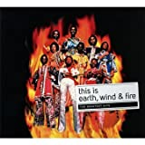 echange, troc Wind & Fire Earth, Earth Wind and Fire - This Is (Let'S Groove - The Best Of)