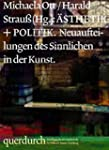 querdurch - �sthetik + Politik: Neuau...