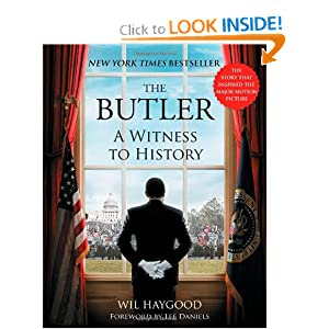 The Butler: A Witness to History by Wil Haygood