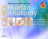 Grays Dissection Guide for Human Anatomy: With STUDENT CONSULT Online Access, 2e (Grays Anatomy) 2nd (second) Edition by Morton PhD, David A., Peterson LFP, Kerry D., Albertine PhD, (2006)