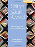 img - for String Quilt Revival: A Fresh Approach for 13 Classic Designs book / textbook / text book