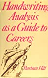 Handwriting Analysis as a Guide to Careers (0854354743) by Barbara Hill