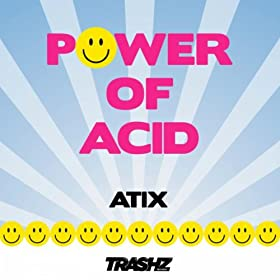 Atix Power Of Acid