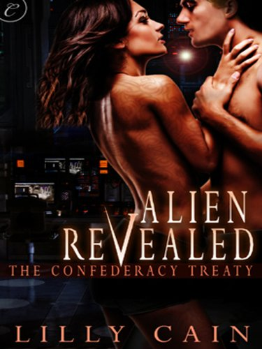 Alien Revealed (The Confederacy Treaty) by Lilly Cain