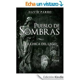 Pueblo de Sombras I (La Chica del Lago)