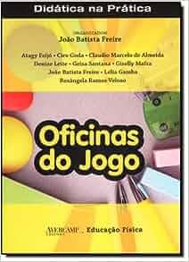 Oficinas do Jogo (Em Portuguese do Brasil): Joao Batista